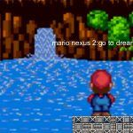 Mario Nexus 2: Idi na zemlju Dreamland